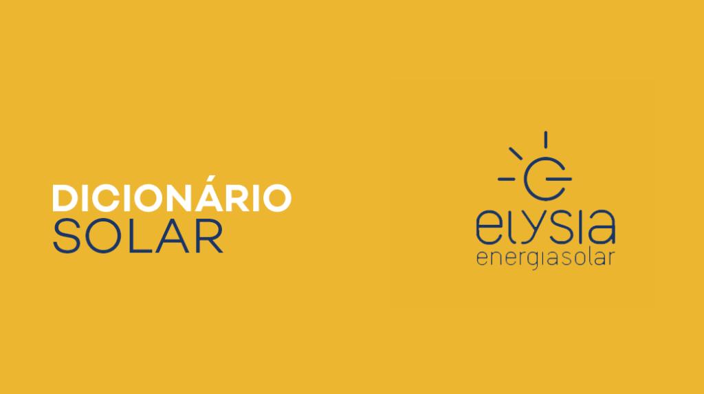 Dicionário da energia solar da Elysia