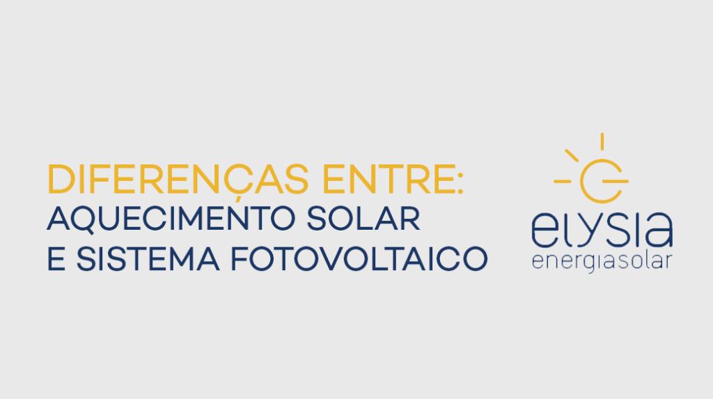Aquecimento solar e sistema fotovoltaico - Elysia energia solar Porto Alegre Rio Grande do Sul